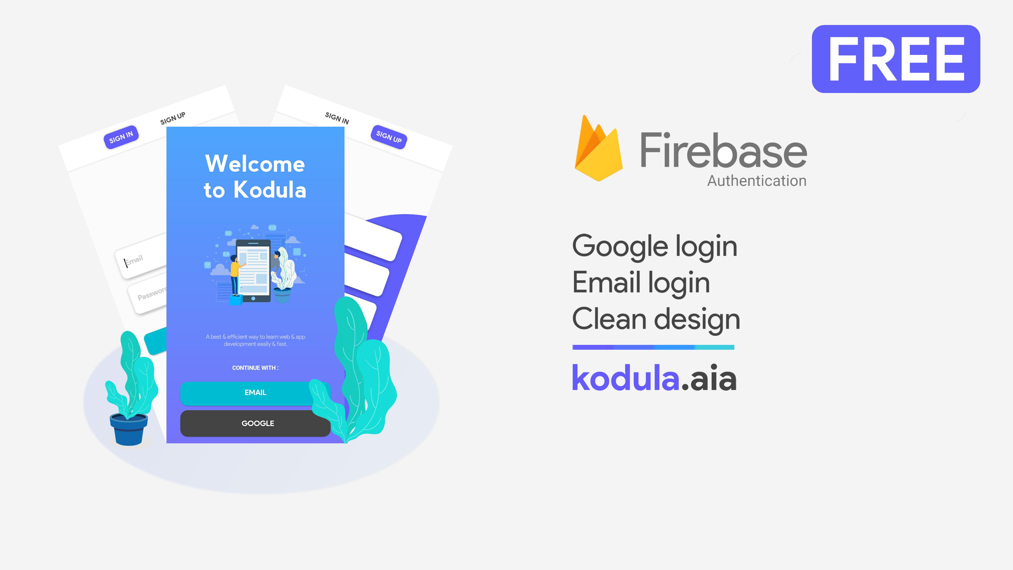 FREE] Kodula - firebase authentication app aia file - Open